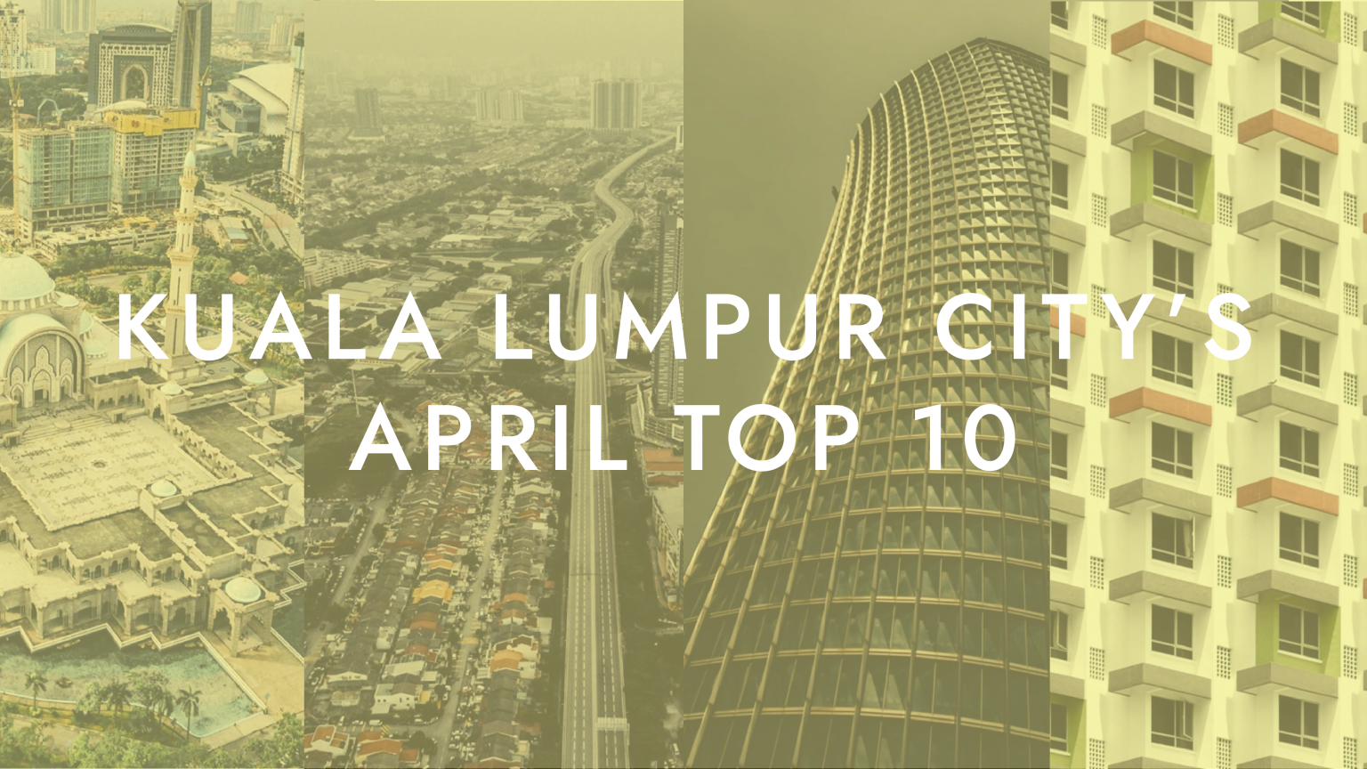 Top 10 photos of Kuala Lumpur city in April 2020