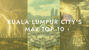 May 2020 top 10 Kuala Lumpur photos